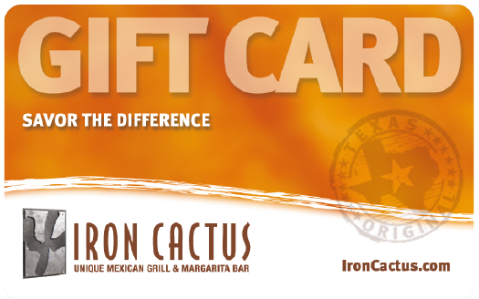 Iron Cactus Mexican Restaurant Gift Cards